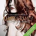 Pacte de sang (Rebecca Kean 2) | Livre audio Auteur(s) : Cassandra O'Donnell Narrateur(s) : Caroline Klaus