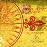 The Journey by Steeleye Span (2013-05-03)