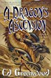 A Dragon's Ascension, Ed Greenwood, 0765302225
