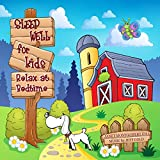 Sleep Well for Kids - Relax at Bedtime