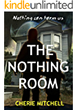 The Nothing Room: The Nothing Room, Book 1