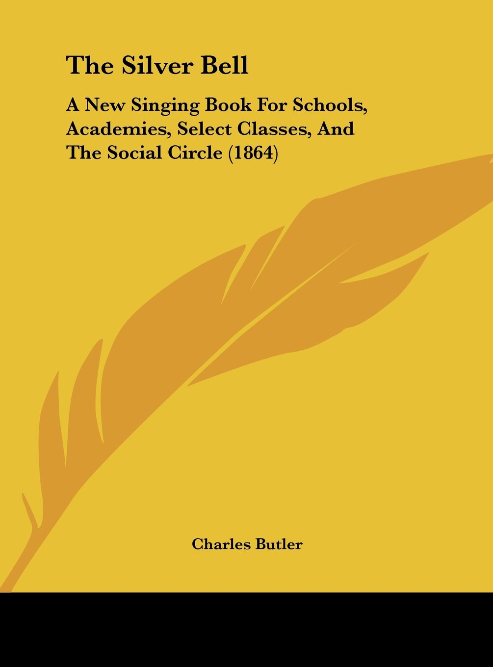 Download The Silver Bell: A New Singing Book for Schools, Academies, Select Classes, and the Social Circle (1864) pdf epub