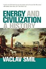 Energy and Civilization: A History (The MIT Press) Paperback