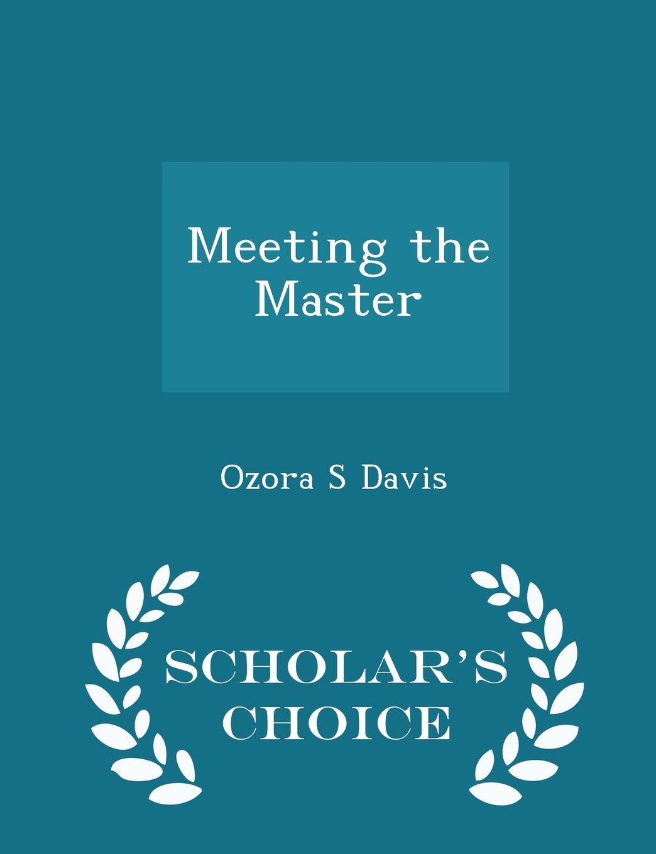 Download Meeting the Master - Scholar's Choice Edition pdf epub