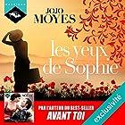 Les Yeux de Sophie   Livre audio Auteur(s) : Jojo Moyes Narrateur(s) : Émilie Ramet