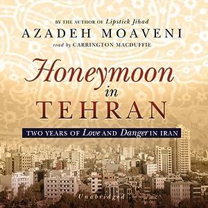 Honeymoon in Tehran Audiobook