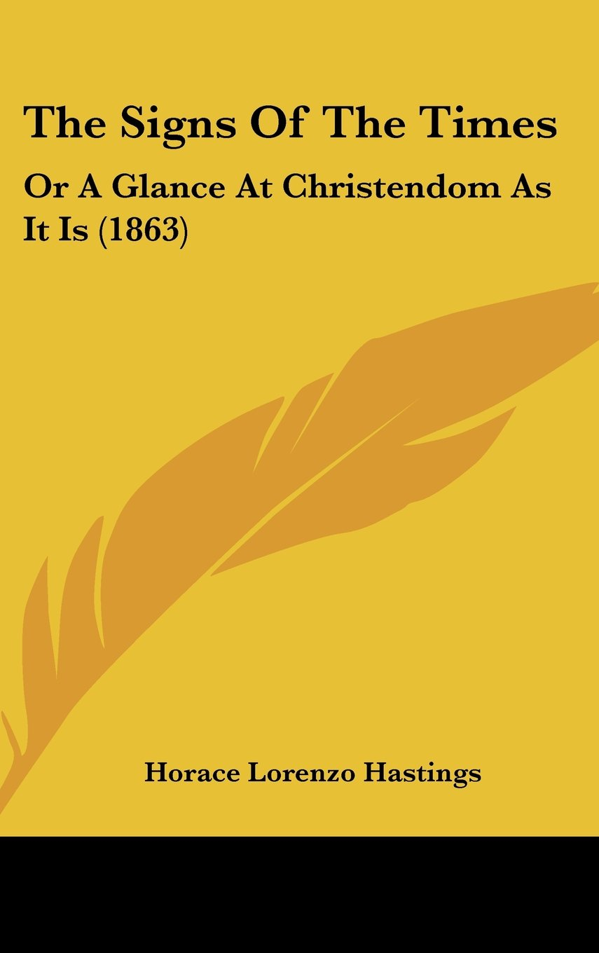 Download The Signs Of The Times: Or A Glance At Christendom As It Is (1863) pdf epub