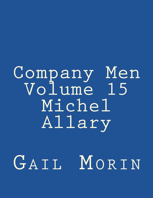 Read Online Company Men - Volume 15 - Michel Allary pdf epub