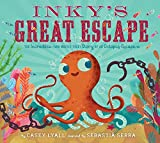 img - for Inky's Great Escape: The Incredible (and Mostly True) Story of an Octopus Escape book / textbook / text book