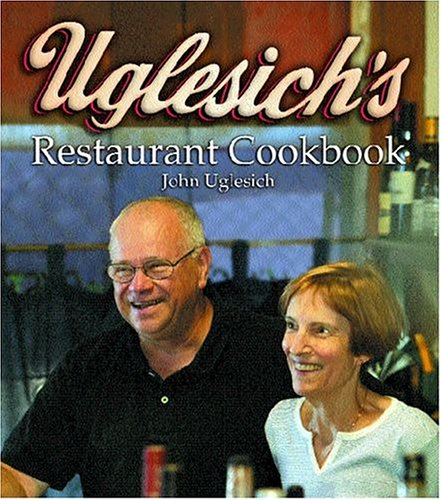 Uglesich's Restaurant Cookbook by John Uglesich