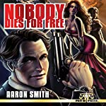 Nobody Dies for Free | Aaron Smith