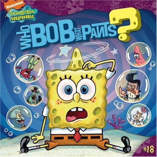 WHO BOB WHAT PANTS? (SpongeBob SquarePants)