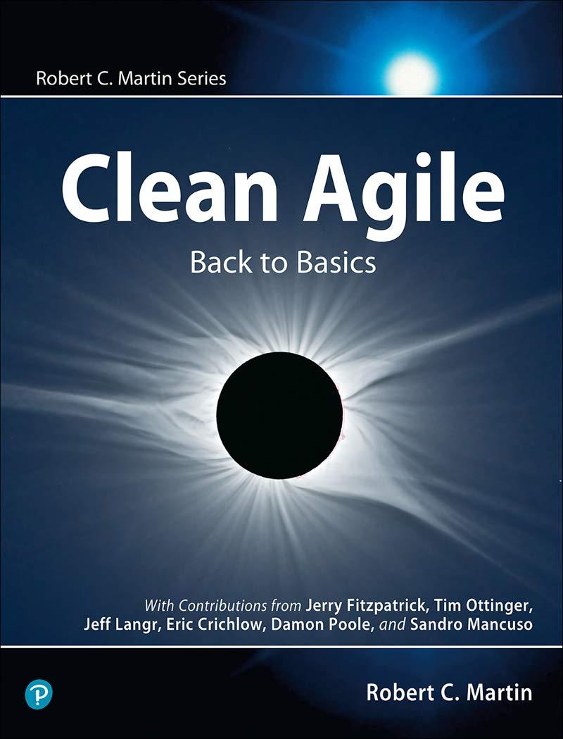 Clean Agile  Back To Basics  Robert C. Martin Series   English Edition