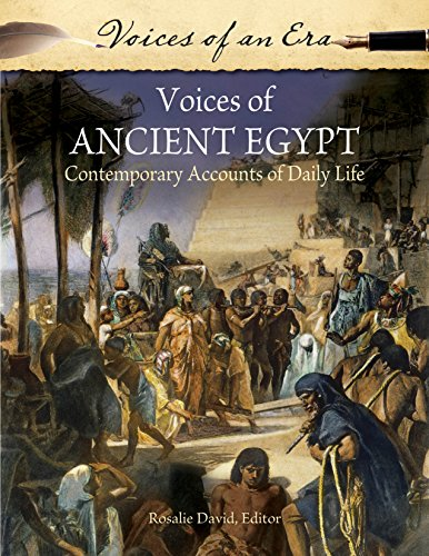 Download Voices of Ancient Egypt: Contemporary Accounts of Daily Life (Voices of an Era) Pdf
