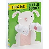 Hug Me Little Bunny: Finger Puppet Book: (Finger Puppet Books, Baby Board Books, Sensory Books, Bunny Books for Babies…