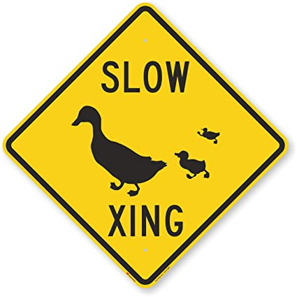 Ducks Crossing DUCK CROSSING Sign Slow Down 12X18 Aluminum Street Sign