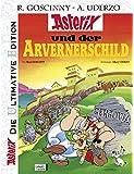 Die ultimative Asterix Edition 11: Asterix und der Arvernerschild (Asterix Die Ultimative Edition, Band 11)