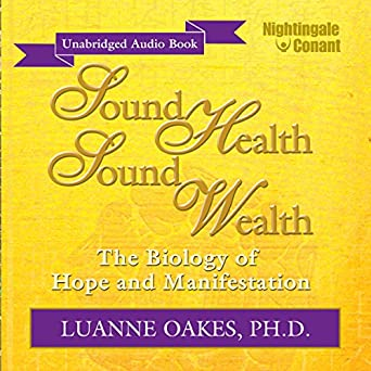 Sound Health, Sound Wealth (Audio Download): Amazon in: Luanne Oakes