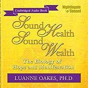 Sound Health, Sound Wealth | Luanne Oakes Ph.D.