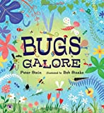 Bugs Galore, Peter Stein, 0763647543