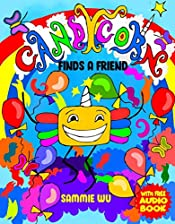 Candycorn Finds A Friend - Show your kids how to find deserving friendships: A Fun Short Story for  Boys and Girl aged 3 and above teaching values of true friendship with Downloadable Audio Version