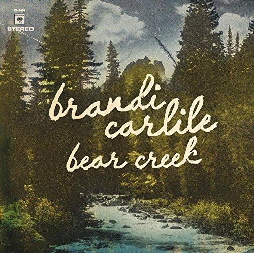 Music : Brandi Carlile Bear Creek