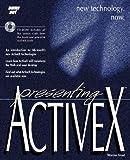 Presenting Active X, Warren Ernst, 1575211564