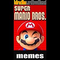 Memes: Super Mario Brothers Funny Memes Mario Madness 2019