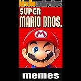 Super Mario Brothers Funny Memes Mario Madness 2019 (English Edition)