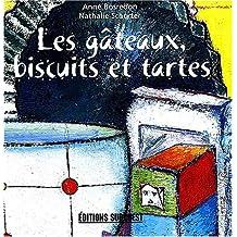 GÂTEAUX, BISCUITS ET TARTES