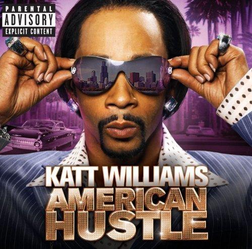 American Hustle by Katt Williams (2010-01-12)