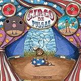 Circo de pulgas (Artistas Mini-Animalistas) (Spanish Edition)
