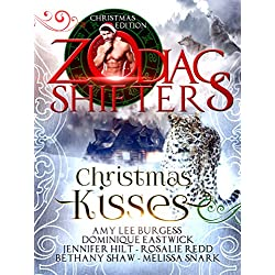 Christmas Kisses: A Zodiac Shifters Paranormal Romance Anthology
