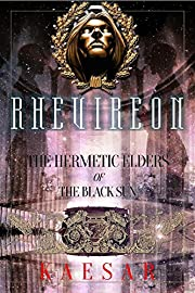 Rhevireon: The Hermetic Elders of the Black Sun