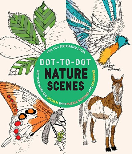 Dot-to-dot Nature Scenes: Test Your Brain and Destress With Puzzle Solving and (Caterpillar Dot)