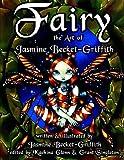 Fairy: The Art of Jasmine Becket-Griffith