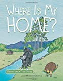 Where Is My Home?