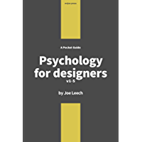 Psychology for Designers: How to apply psychology to web design and the design process.