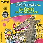 Un conte peut en cacher un autre | Roald Dahl