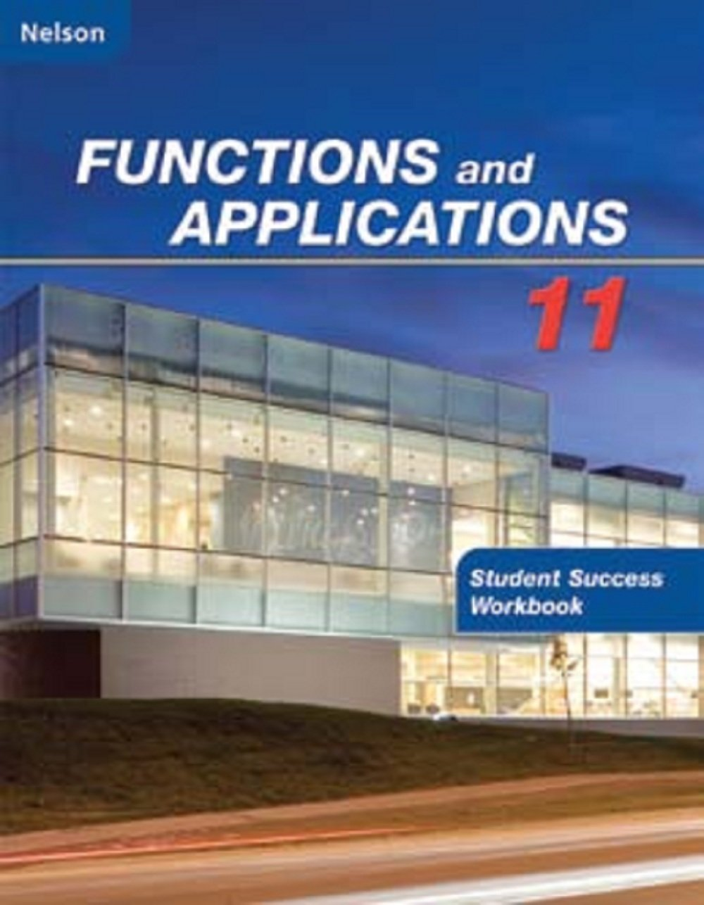Workbooks nelson math grade 5 workbook : Nelson Functions and Applications 11: Student Success Workbook ...
