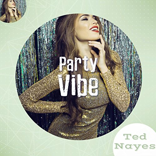 (Party Vibe (Jazz Background for Party Start))