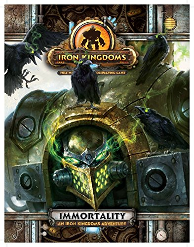 Immortality - An Iron Kingdoms Adventure