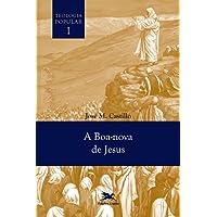 Teologia popular I: A boa-nova de Jesus