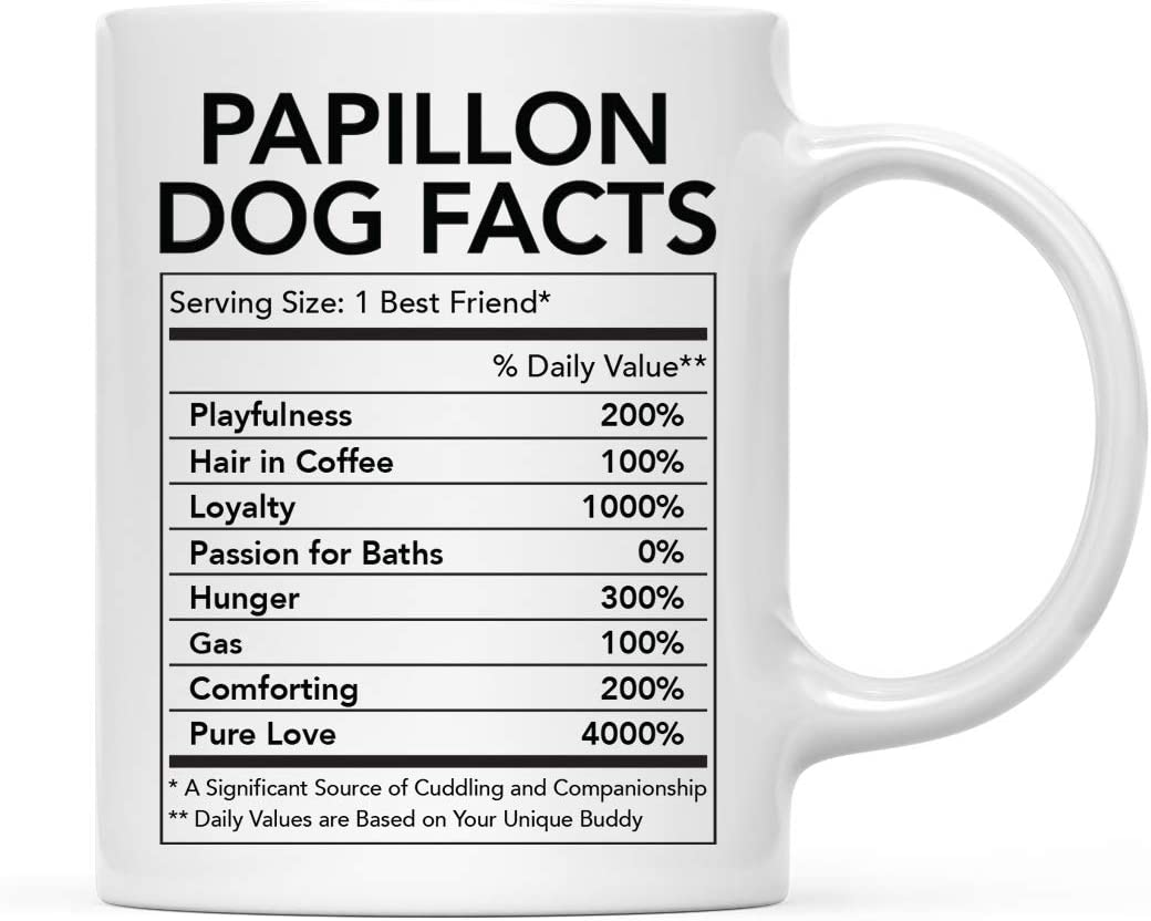 Amazon Com Andaz Press Funny Dog Lover S 11oz Ceramic Coffee Mug Gift Papillon Nutritional Facts 1 Pack Dog Mom Dad Birthday Christmas Ideas Kitchen Dining