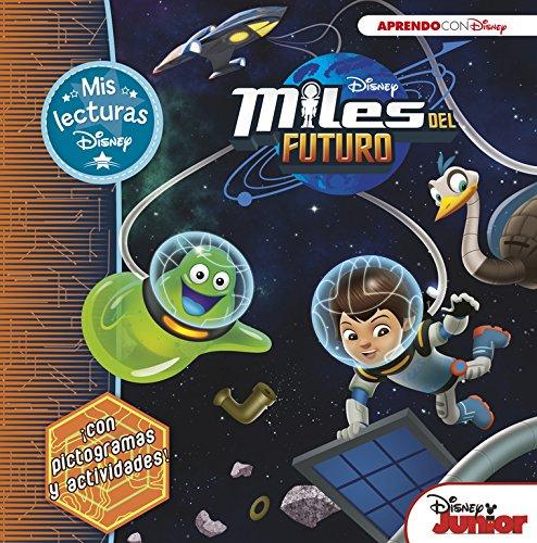 Miles Del Futuro (Mis Lecturas Disney)