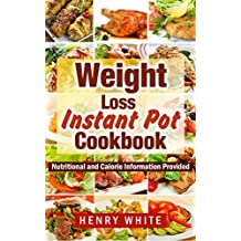 Instant Pot Smart Points Cookbook:The Best Recipes for Electric Pressure Cookers,Eat What You Love But Do It Smarter! Smart steps to lose weight fast without dieting!