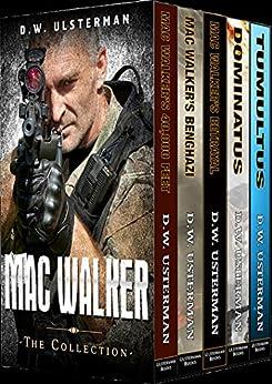 MAC WALKER: The Complete Mac Walker Collection by [Ulsterman, D.W.]