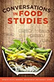 img - for Conversations in Food Studies book / textbook / text book