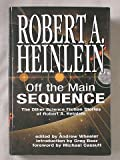 img - for Off the Main Sequence: The Other Science Fiction Stories of Robert A. Heinlein book / textbook / text book