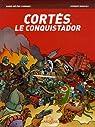 Cortés, le conquistador par Carbonel